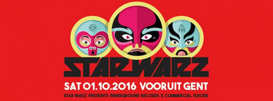 Star Warz presents: Innerground Records vs Commercial Suicide | Vooruit - 01/10/2016