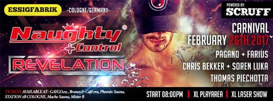 NaughtyControl + Revelation powered by Scruff Carnival XXL | Essigfabrik - 26/02/2017